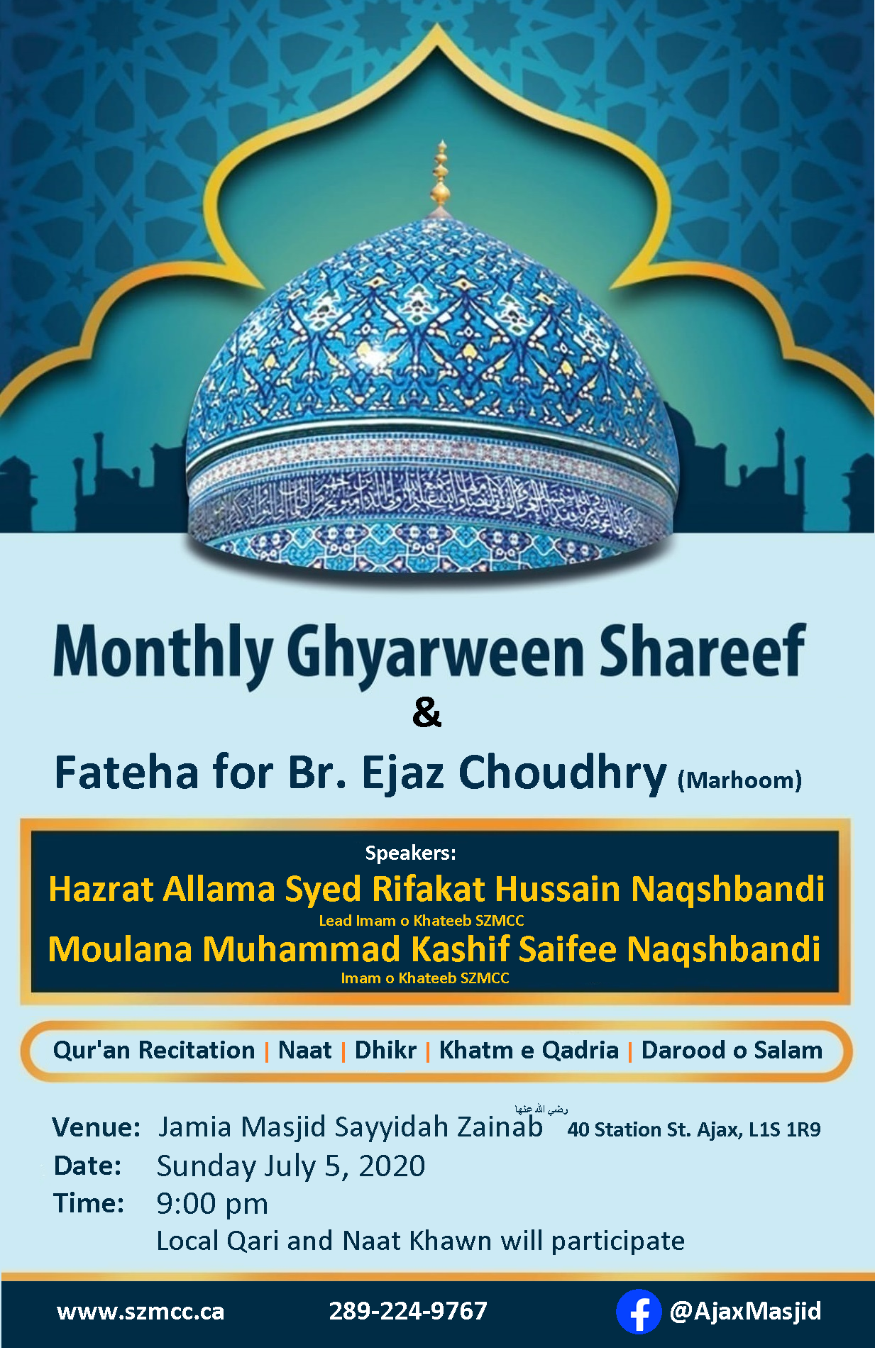 Monthly Ghyarween Shareef & Fateha for Br. Ejaz Choudhry (Marhoom)